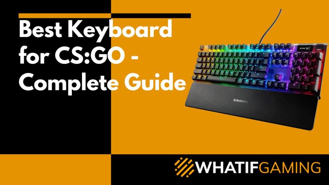 Best Keyboard for CSGO