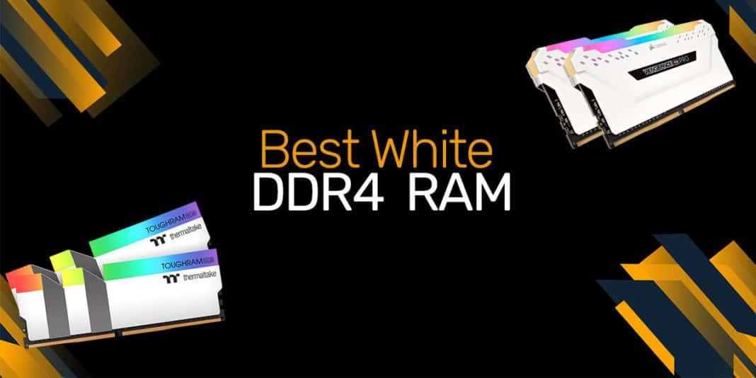 Best white DDR4 RAM