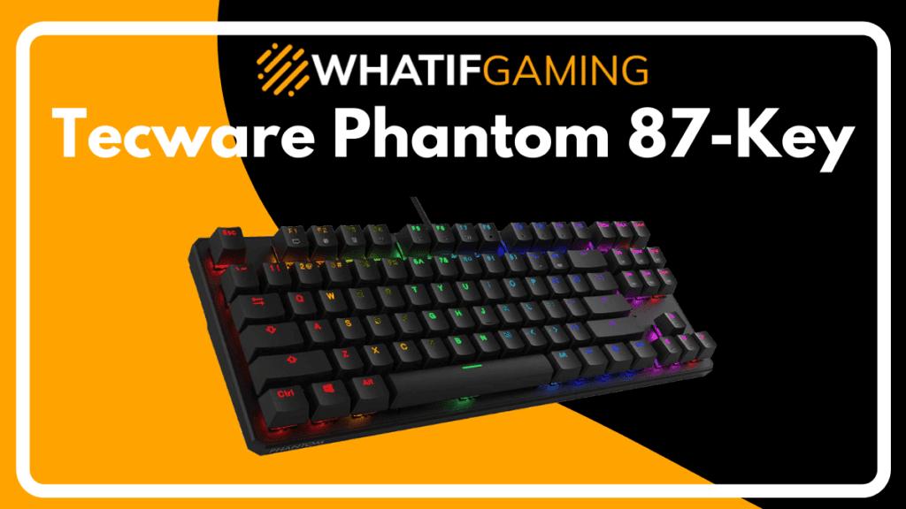 Tecware Phantom 87 Key Mechanical Keyboard