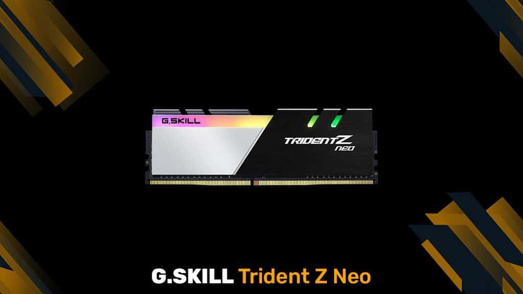 G.SKILL Trident Z Neo