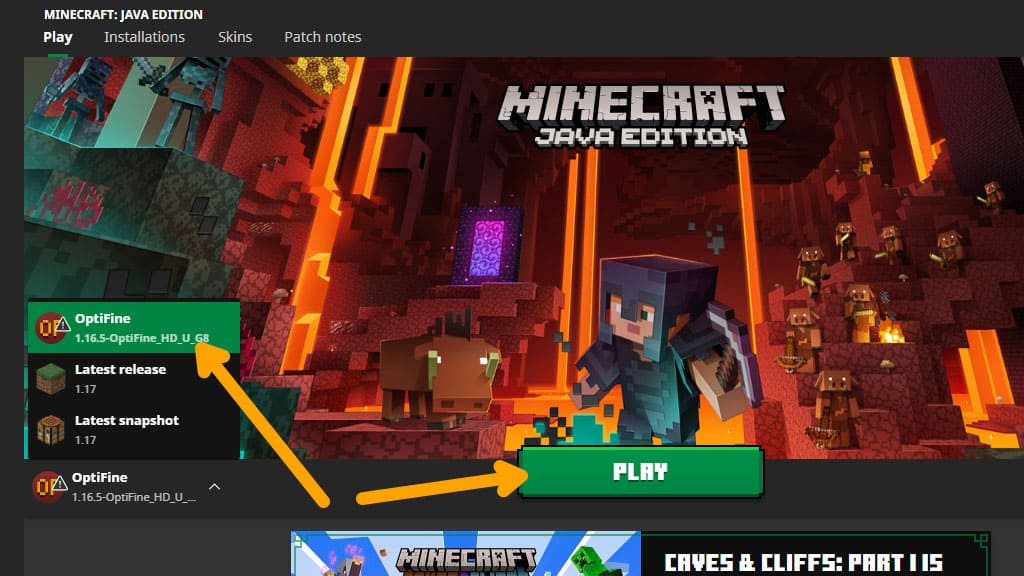 Select OptiFine then play