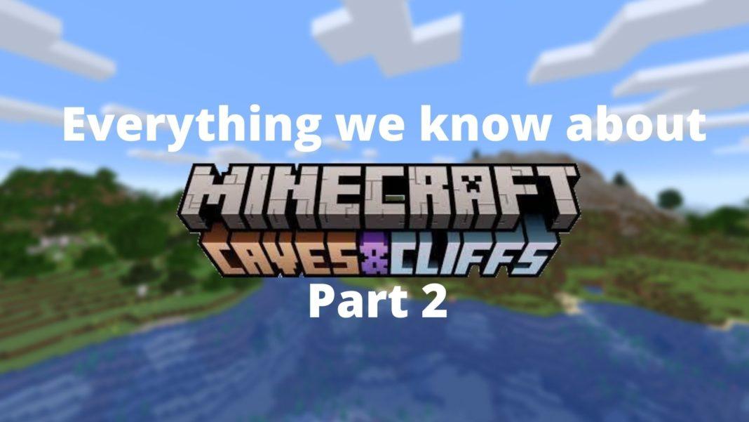 Caves & Cliffs Part 2