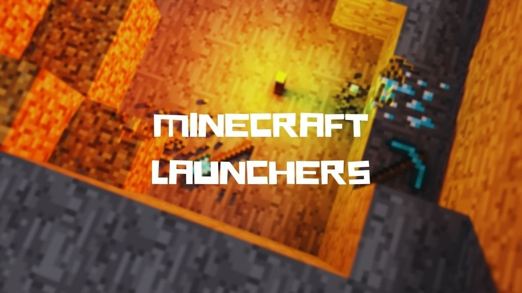 Best Minecraft Launchers