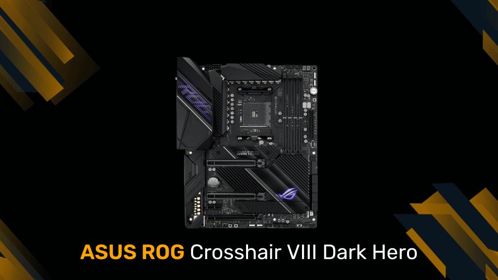 ASUS ROG Crosshair VIII Dark Hero
