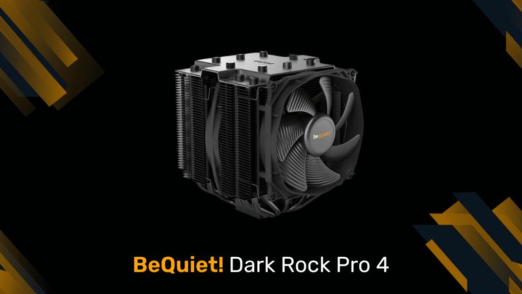 BeQuiet! Dark Rock Pro 4