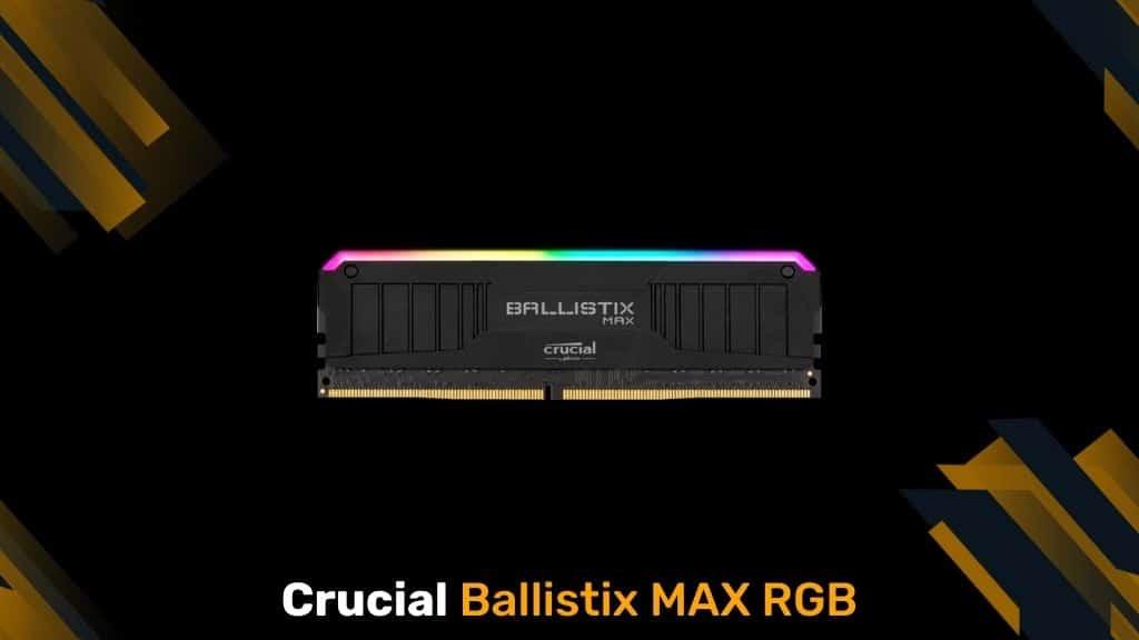 Crucial-Ballistix MAX RGB