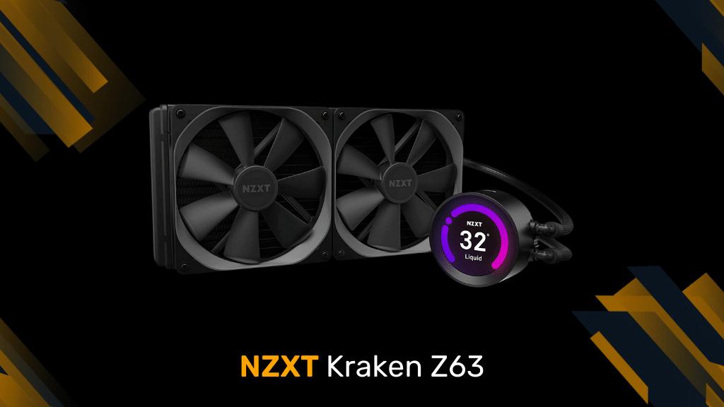 NZXT Kraken Z63